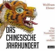 Wolfram Elsner: Das chinesische Jahrhundert