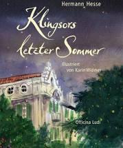Hermann Hesse: Klingsors letzter Sommer