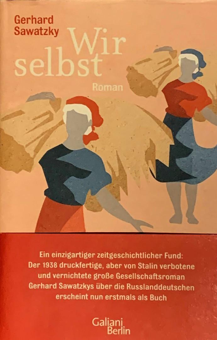 Gerhard Sawatzky: Wir selbst