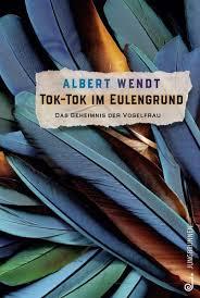 Albert Wendt: Tik-Tok im Eulengruind