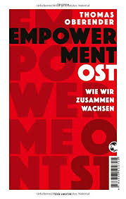 Thomas Oberender: Empowerment Ost