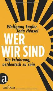 Wolfgang Engeler/ Jana Hensel: Wer wir sind