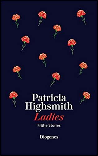Patricia Highsmith: Ladies