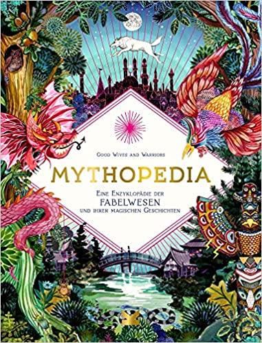 Mythopedia. Die Welt der Fabelwesen