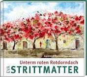 Eva Strittmatter/ Hans-Jürgen Gaudeck: Unterm roten Rotdorndach