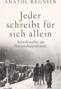 Anatol Regnier: Jeder schreibt für sich allein
