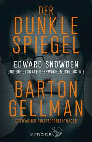 Barton Gellman: Der dunkle Spiegel