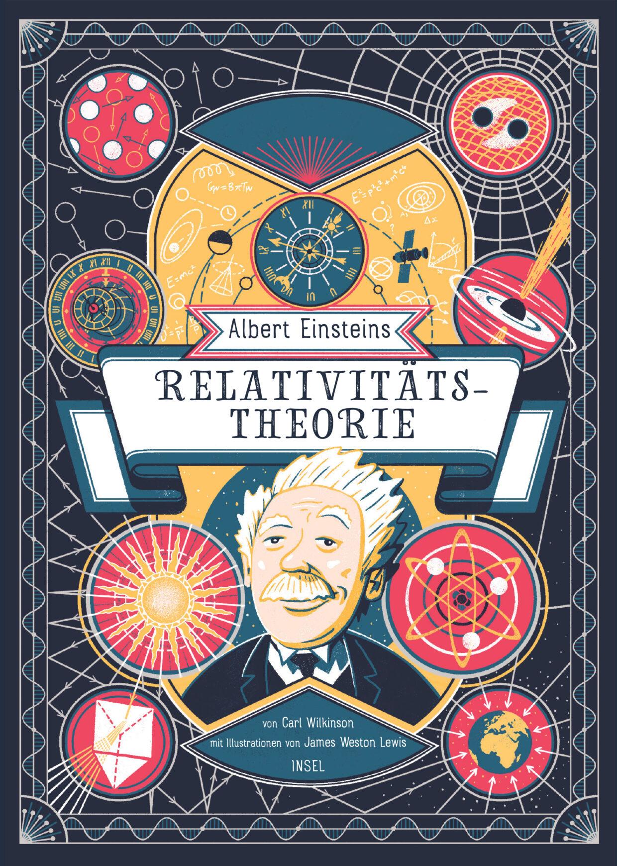 Carl Wilkinson: Einsteins Relativitätstheorie