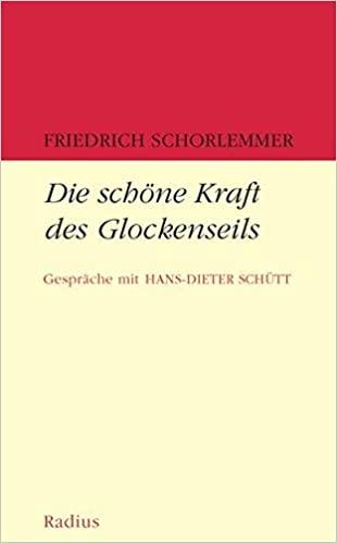 Friedrich Schorlemmer: Die schöne Kraft des Glockenseils