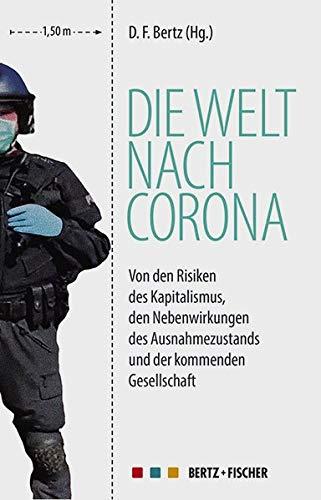 D.F.Bertz (Hg.): Die Welt nach Corona