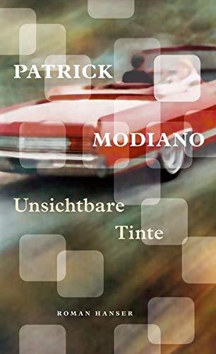 Patrick Modiano: Unsichtbare Tinte