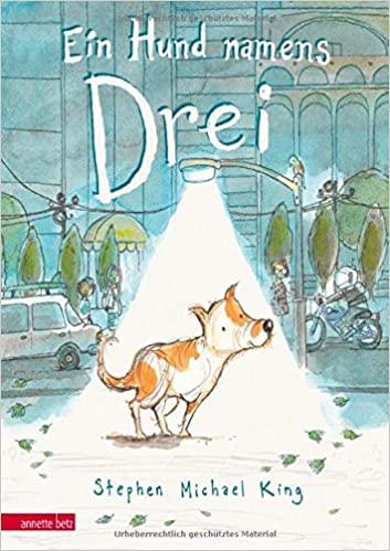 Ein Hund namens Drei