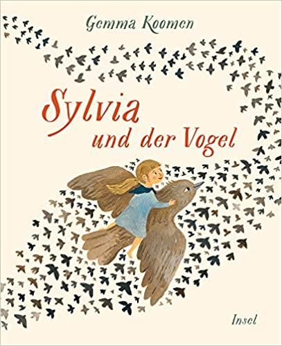 Gemma Koomen: Sylvia und der Vogel