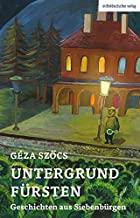 Géza Szöcs: Untergrundfürsten