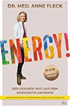 Dr. med. Anne Fleck: Energy!