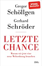 Gregor Schöllgen, Gerhard Schröder: Letzte Chance