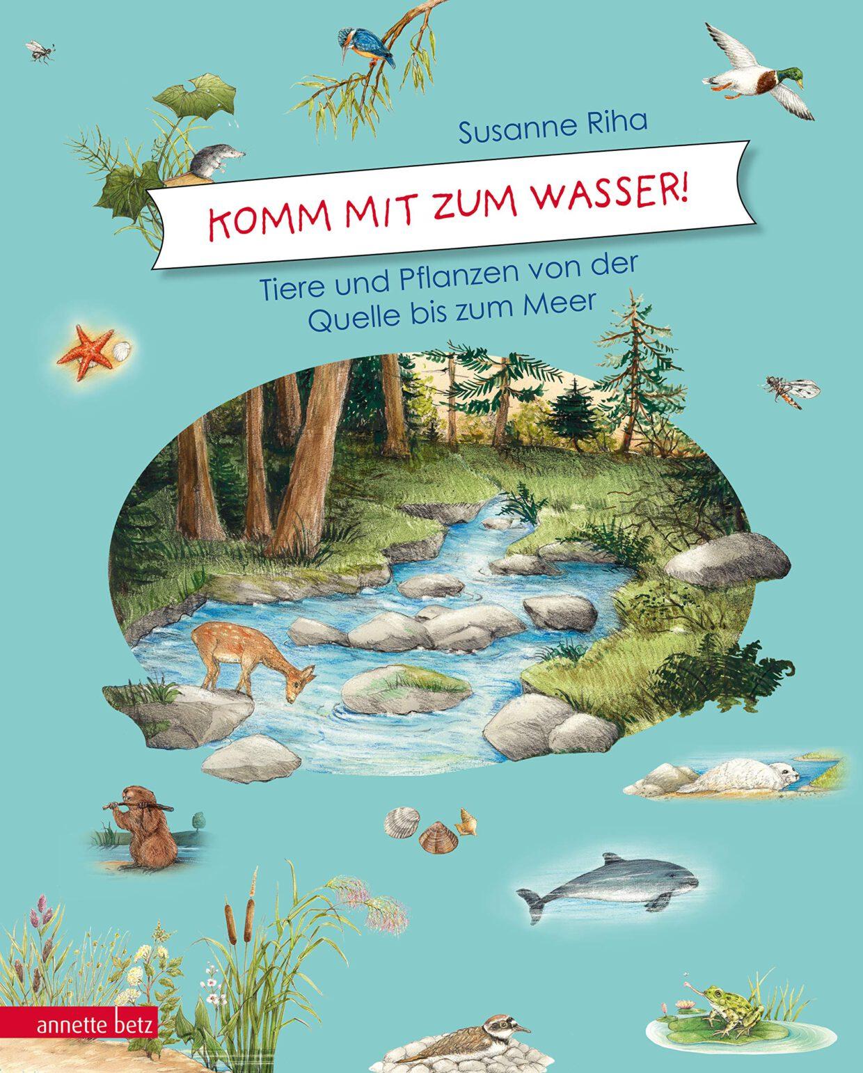 Susanne Riha: Komm mit zum Wasser