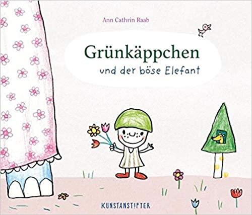 Ann Cathrin Raab Grünkäppchen