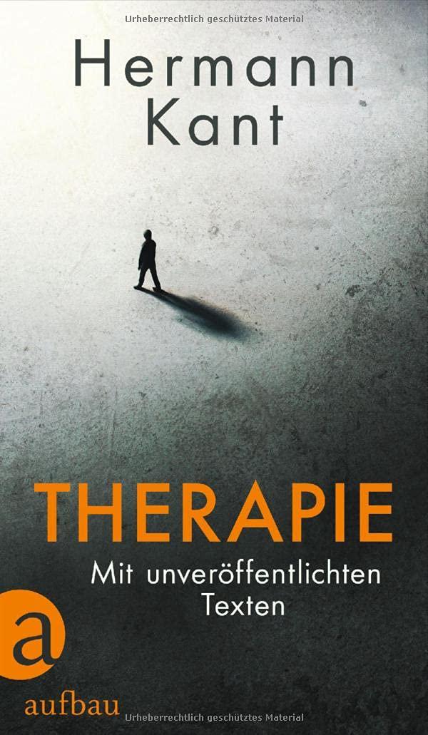 Hermann Kant: Therapie