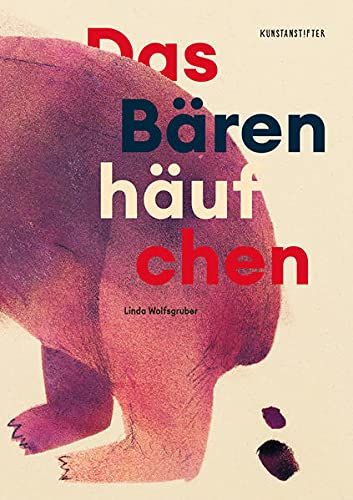 Linda Wolfsgruber: Das Bärchenhäufchen