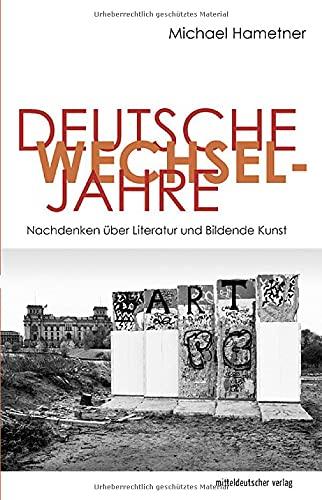 Michael Hametner: Deutsche Wechseljahre