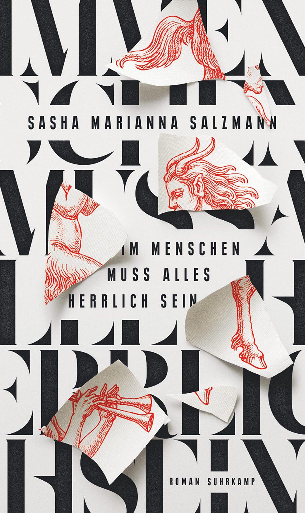 Sasha Marianna Salzmann: Im Menschen muss alles herrlich sein