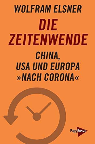 Wolfram Elsner: Die Zeitenwende