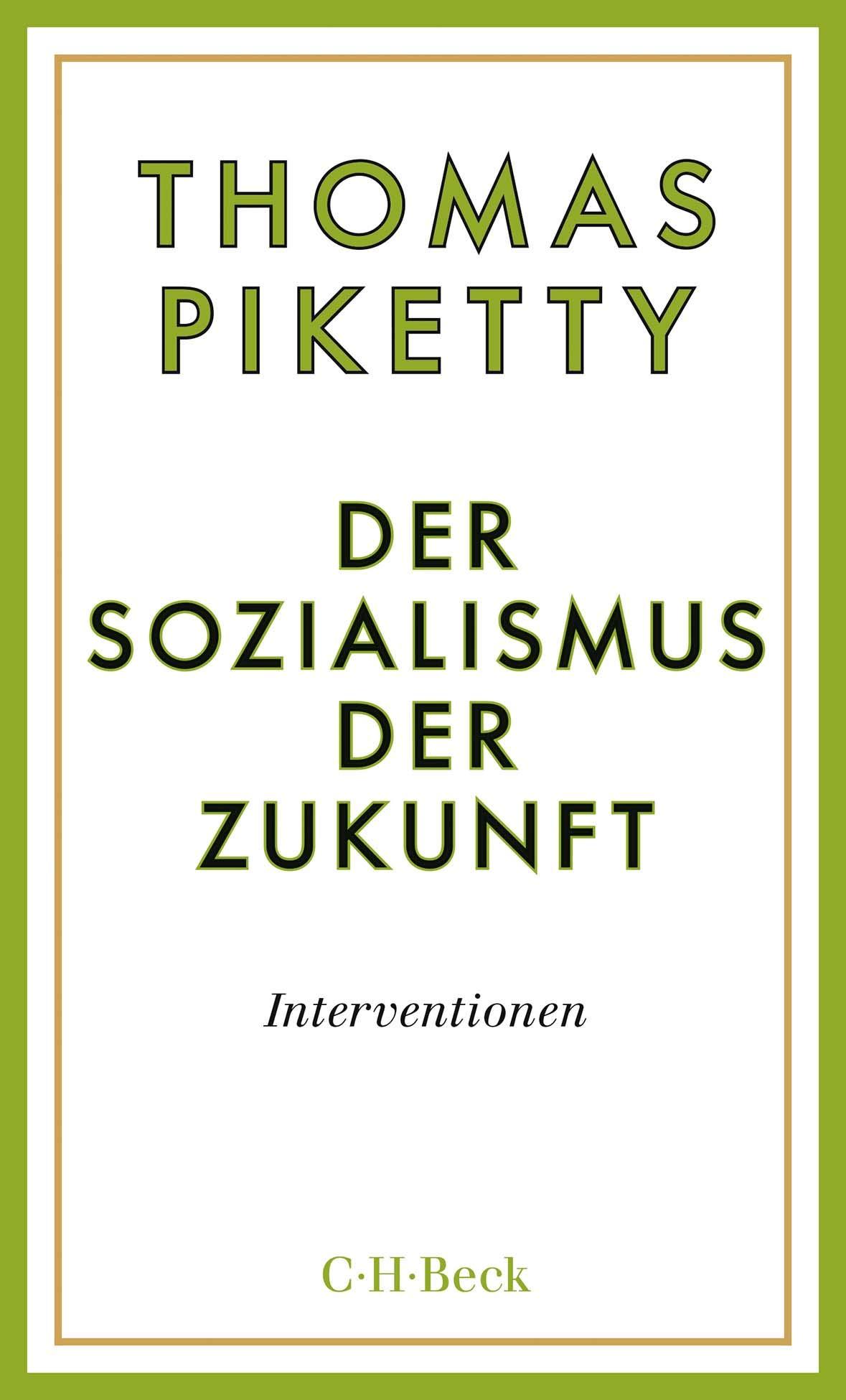 Thomas Picketty: Der Sozialismus der Zukunft
